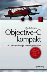 Objective-C kompakt by Max Seelemann