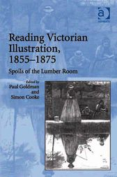 Reading Victorian Illustration, 1855–1875 by Simon Cooke