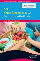 OCR Home Economics for A2 by Alexis Rickus
