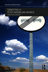 Debating a Post-American World by Sean Clark