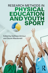 Research Methods in Physical Education and Youth Sport by Kathleen Armour