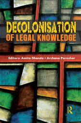 Decolonisation of Legal Knowledge by Amita Dhanda