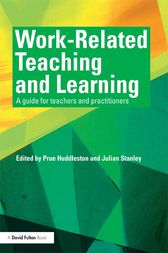 Work Related Teaching and Learning by Prue Huddleston
