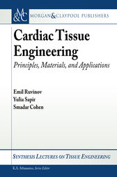 Cardiac Tissue Engineering by Smadar Cohen