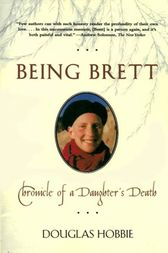 Being Brett by Douglas Hobbie