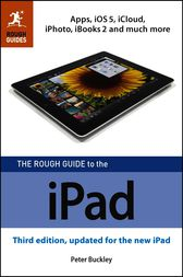 The Rough Guide to the iPad (3rd edition) by Peter Buckley