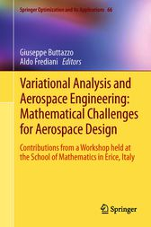 Variational Analysis and Aerospace Engineering: Mathematical Challenges for Aerospace Design by Giuseppe Buttazzo