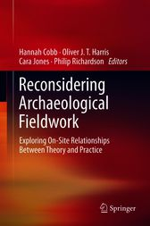 Reconsidering Archaeological Fieldwork by Hannah Cobb