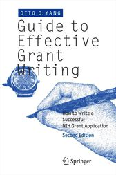 Guide to Effective Grant Writing by Otto O Yang