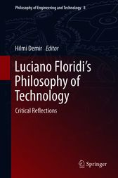 Luciano Floridi's Philosophy of Technology by Hilmi Demir