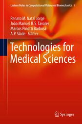 Technologies for Medical Sciences by Renato Natal Jorge