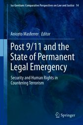 Post 9/11 and the State of Permanent Legal Emergency by Aniceto Masferrer Domingo