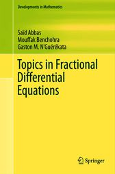Topics in Fractional Differential Equations by Saïd Abbas