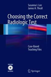 Choosing the Correct Radiologic Test by Susanna Lee