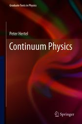 Continuum Physics by Peter Hertel