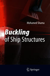 Buckling of Ship Structures by Mohamed Shama