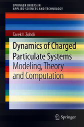 Dynamics of Charged Particulate Systems by Tarek I. Zohdi