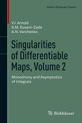 Singularities of Differentiable Maps, Volume 2 by Elionora Arnold