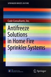 Antifreeze Solutions in Home Fire Sprinkler Systems by Inc. Code Consultants