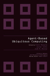 AGENT-BASED UBIQUITOUS COMPUTING by Javier Carbo