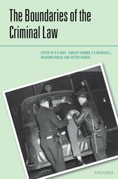 The Boundaries of the Criminal Law by R.A. Duff