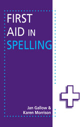First Aid in Spelling by Jan Gallow