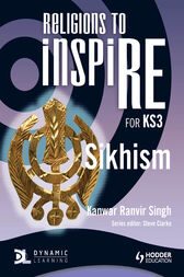 Religions to InspiRE for KS3: Sikhism Pupil's Book by Stuart Kerner