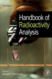 Handbook of Radioactivity Analysis by Michael F. L'Annunziata