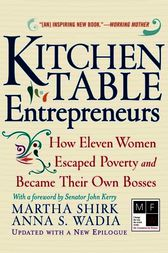 Kitchen Table Entrepreneurs by Martha Shirk