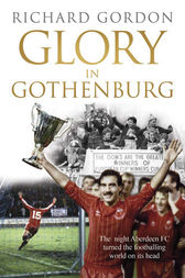Glory in Gothenburg by Richard Gordon