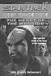 S/trek Ds9 17: Heart Of The Warrior by John Gregory Betancourt
