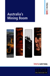 Australia's Mining Boom by Justin Healey