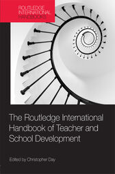 The Routledge International Handbook of Teacher and School Development