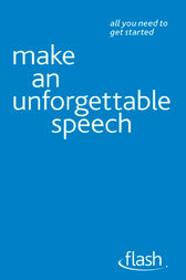 Make An Unforgettable Speech by Jackie Arnold