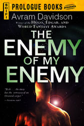 The Enemy of My Enemy by Avram Davidson