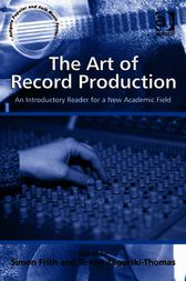 The Art of Record Production by Simon Frith
