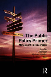 The Public Policy Primer by Xun Wu