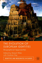 The Evolution of European Identities by Robert Miller
