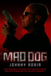 Mad Dog by Johnny Adair