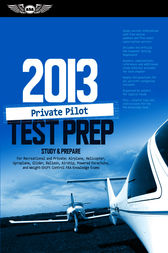 Private Pilot Test Prep 2013 by ASA Test Prep Board