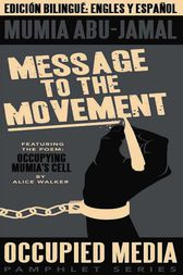 Message to the Movement by Mumia Abu-Jamal