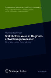 Stakeholder Value in Regionalentwicklungsprozessen by Monika Bachinger