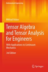 Tensor Algebra and Tensor Analysis for Engineers by Mikhail Itskov