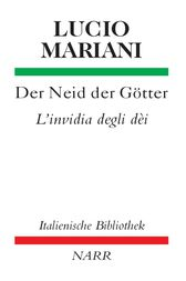 Der Neid der Gtter/L'Invidia degli Dei
