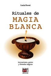 Rituales de magia blanca by Lucia Pavesi
