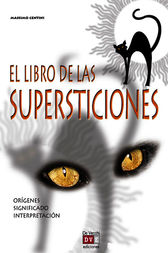 El libro de las supersticiones by Massimo Centini