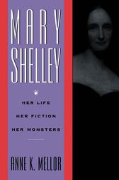 Mary Shelley by Anne K. Mellor