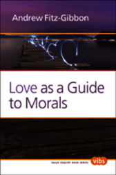 Love as a Guide to Morals