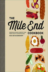 The Mile End Cookbook by Noah Bernamoff