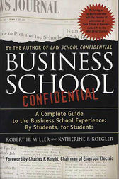 Business School Confidential by Katherine F. Koegler